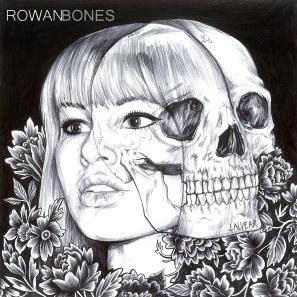 ROWAN BONES ALBUM COVER FINAL